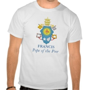 pope_francis_pope_of_the_poor_t_shirt-r918ee1b3b9244154b2bcd5fa36432b69_804gs_512